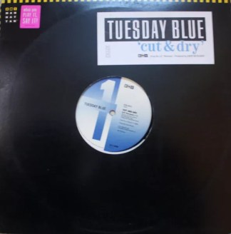 """Tuesday Blue - Cut And Dry (12"""", Promo)"""