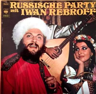 Iwan Rebroff* - Russische Party Mit Iwan Rebroff (LP, Club)
