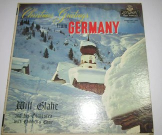 Will Glahe And His Orchestra* - Christmas Greetings From Germany (LP, Album, Mono, RE)