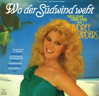 Audrey Landers - Wo Der Südwind Weht  (LP, Album)