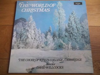 The Choir Of King's College, Cambridge* Director David Willcocks - The World Of Christmas (LP)