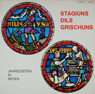 Various - Stagiuns Dils Grischuns (Jahreszeiten In Rätien) (LP)