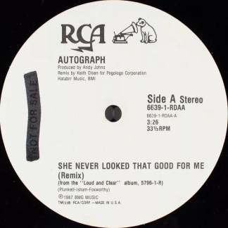 """Autograph (2) - She Never Looked That Good For Me (Remix) (12"""", Single, Promo)"""
