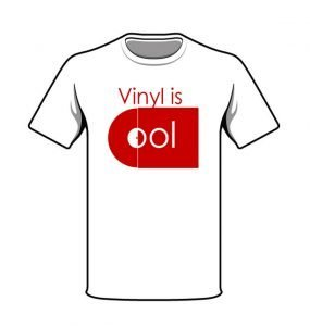 T-shirts Vinyl is Cool