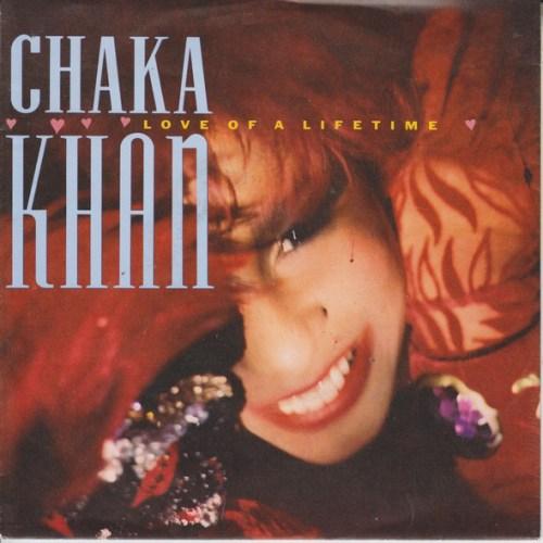"CHAKA KHAN – LOVE OF A LIFETIME - Vinyl, 12"", 45 RPM, Maxi-Single"