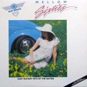 MELLOW SİXTİES - TWELVE EASY ROCKIN HITS OF THE SIXTIES LP