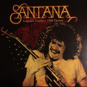 SANTANA - ACAPULCO SUNRISE 1968 DEMOS - LP, Compilation, Limited Edition, Numbered, Unofficial Release