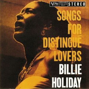 BİLLİE HOLIDAY - SONG FOR DISTINGUE LOVERS- Vinyl, LP, Reissue, Stereo