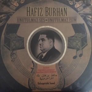 HAFIZ BURHAN - UNUTULMAZ SES UNUTULMAZ İSIM - Vinyl, LP, Album, Reissue,