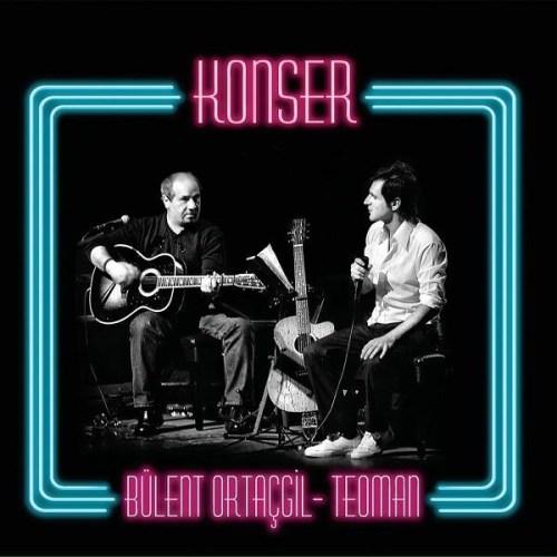 BÜLENT ORTAÇGIL - TEOMAN – KONSER - 2 × Vinyl, LP -PLAK