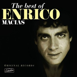 ENRICO MACIAS - THE BEST OF ENRICO MACIAS - Vinyl, LP, Album, Reissue, - PLAK