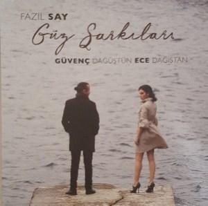 FAZIL SAY, GÜVENÇ DAĞÜSTÜN, ECE DAĞISTAN - GÜZ ŞARKILARI – Vinyl, LP, Album- PLAK
