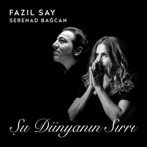 FAZIL SAY, GÜVENÇ DAĞÜSTÜN, ECE DAĞISTAN - ŞU DÜNYANIN SIRRI – Vinyl, LP, Album- PLAK