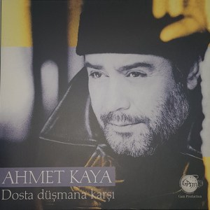 AHMET KAYA - DOSTA DÜŞMANA KARŞI - Vinyl, LP, Reissue - PLAK