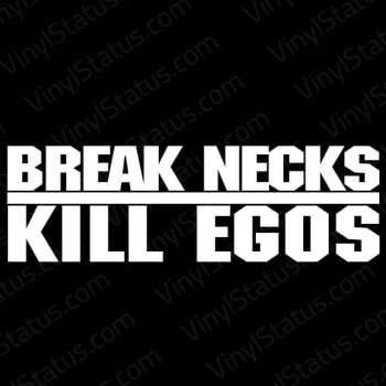break-necks-kill-egos-decal