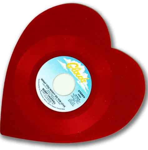 Bobby Caldwell, What you won't do for Love, Heart Shaped Record