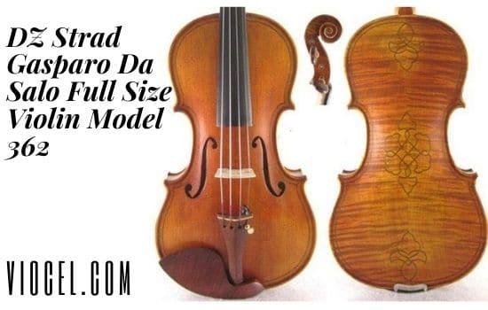 DZ Strad Gasparo Da Salo Full Size Violin Model 362