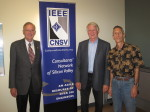A picture of Ted Hoff, Dave House and Alan Weissberger after an IEEE CNSV panel discussion.