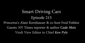 SmartDrivingCars Podcast episode 215 with Cade Metz.