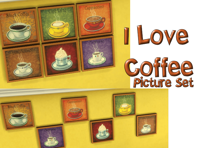 I Love Coffee Picture Set