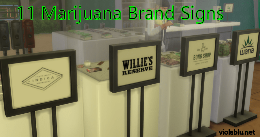 Marijuana Brand Signs for Sims 4