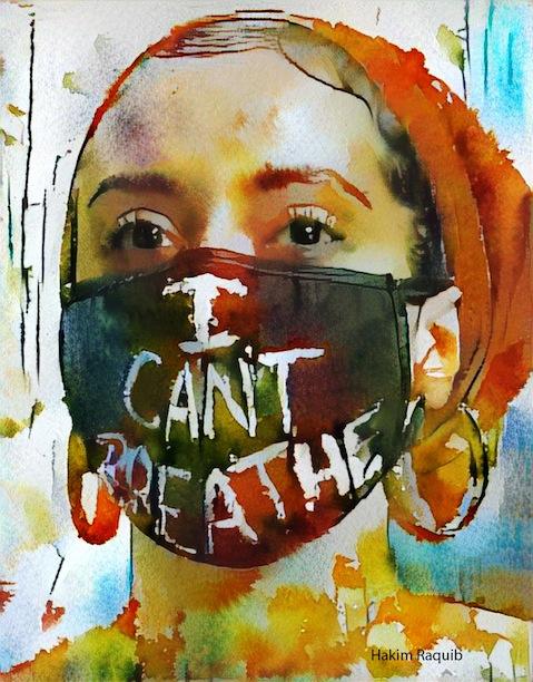 "Hakim Raquib, ""I Can't Breathe,"" 2020"