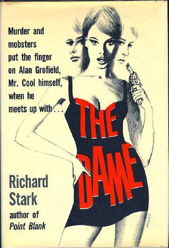 The Dame by Richard Stark (AKA Donald Westlake)