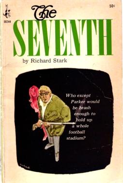The Seventh by Richard Stark (AKA Donald Westlake)