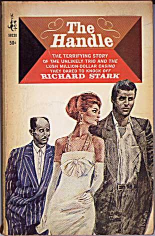 The Handle by Richard Stark (AKA Donald Westlake)