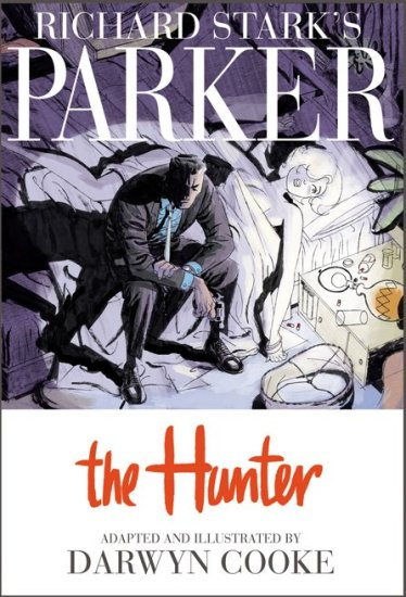 Darwyn Cooke's The Hunter