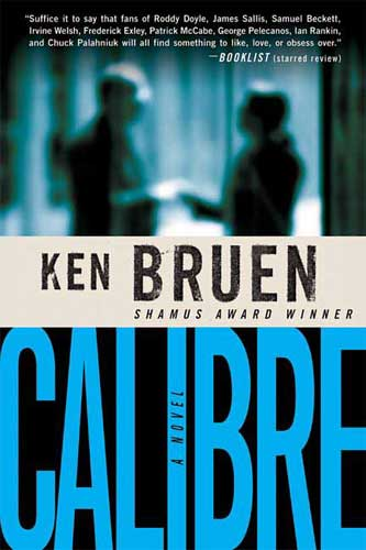 Calibre by Ken Bruen