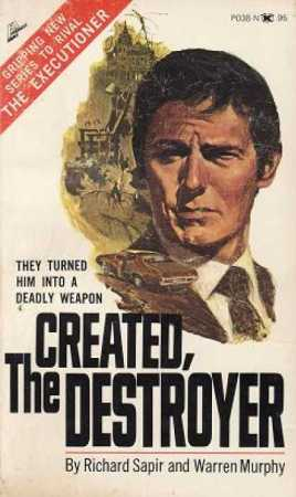 Created, the Destroyer by Warren Murphy and Richard Sapir