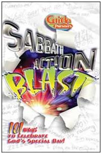 Sabbath Action Blast: 101 Ways to Celebrate God's Special Day