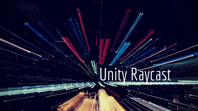 Unity Raycast cover image