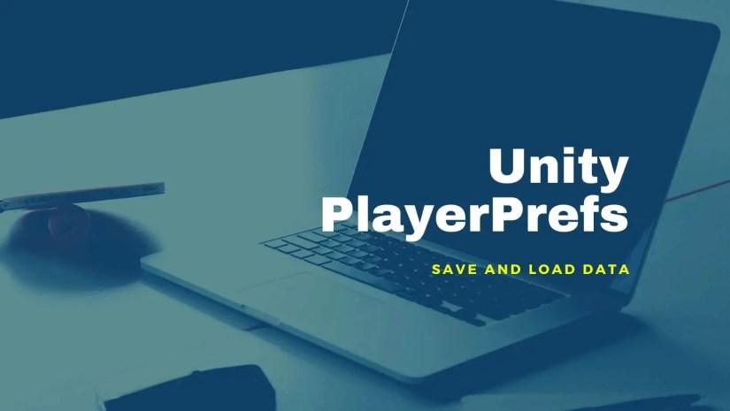 Unity PlayerPrefs banner image