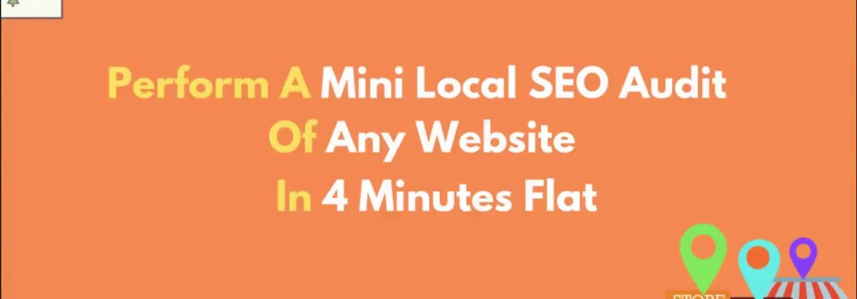 How To Perform A Mini Local SEO Audit In 4 Minutes