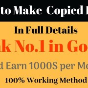 How to Make a Copied Website and Rank in Google [ Full Details ]