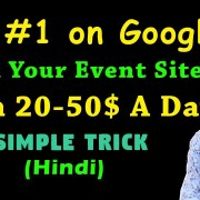How to Rank Event Blogging Website and Earn 100$ a day (Part 2) 2018 Update Trick (Hindi)