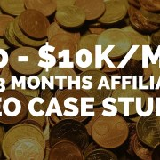 My $0 - $10k/Mo In 3 Months (Tech) Affiliate SEO Case Study 2017