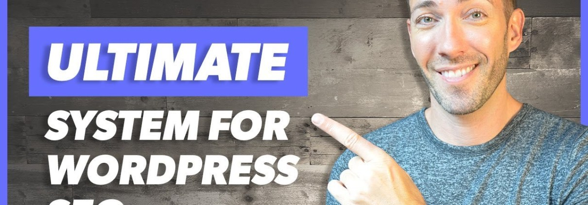 SEO for Wordpress 2019: Secrets to Getting it Right