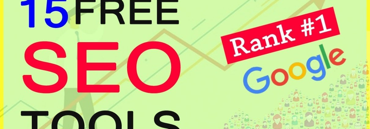 15 Best Free SEO Tools for Your Website Rank on Google 2019