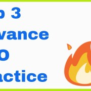 3 Advance SEO Practice to Boost Your Ranking | Hindi