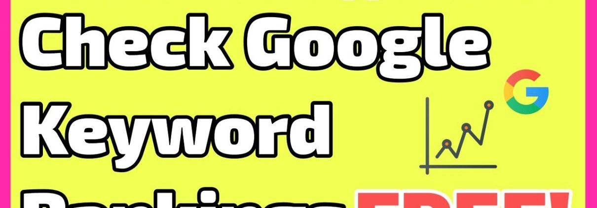 5 Excellent Websites for Checking Google Keyword Rankings for Free