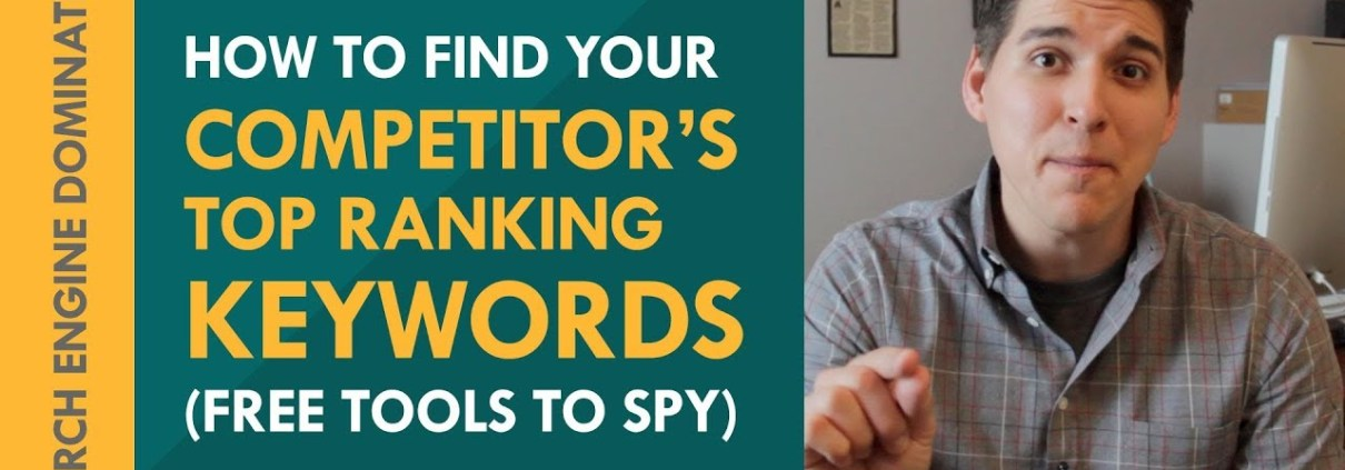 How to Find My Competitor's Top Ranking Keywords (Free Tools to Spy)