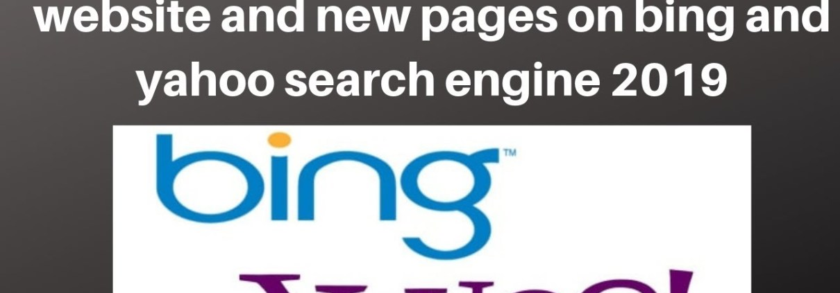 How to rank your wordpress website and new pages on bing and yahoo search engine 2019