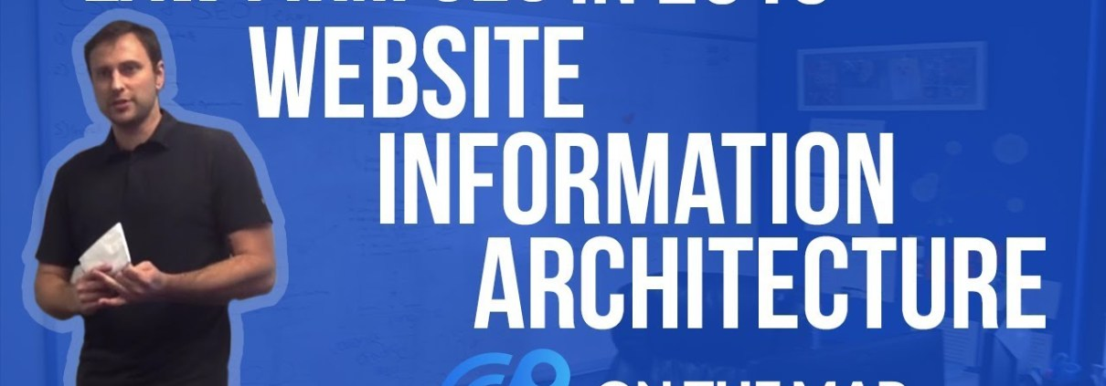 Law Firm SEO in 2018 - Website Information Architecture [Video #1]