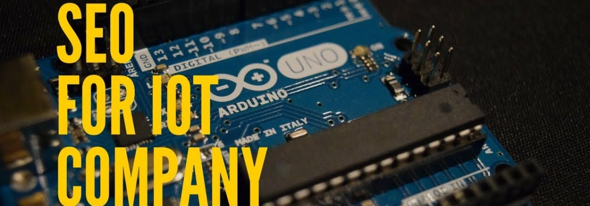 SEO for IoT | SEO for Internet of Things