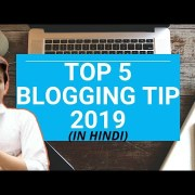 Top 5 Blogging Tips For 2019 || Rank Your website on Google [Fast]