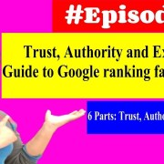 Trust, Authority and Expertise - Guide to Google ranking factors in 2019