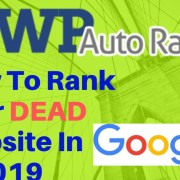 WP Auto Ranker +  Demo + Bonuses | How to Rank Your Dead Website in 2019